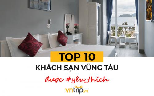 Bảng xếp hạng 10 khách sạn tốt ở Vũng Tàu dựa theo bình chọn của khách hàng