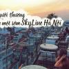 Đợi người thương cafe một sớm Skyline Hà Nội!