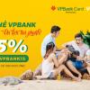 Có thẻ VPBank, du lịch thả phanh cùng VNTRIP.VN!