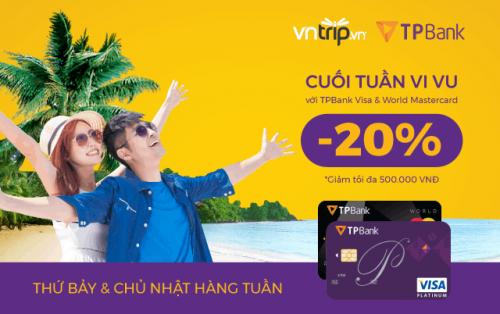 Cuối tuần vi vu với TPBank Visa và World Mastercard
