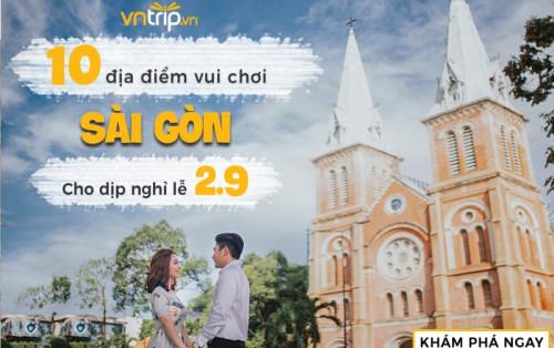 """10 địa điểm vui chơi """"chất phát ngất"""" cho dân Sài Gòn mùng 2/9"""
