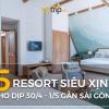 Top 5 resort gần Sài Gòn cho dịp nghỉ 30/4 – 1/5