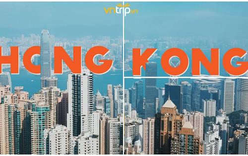 Du lịch Hongkong 2019 – Cẩm nang kinh nghiệm mới nhất từ A – Z