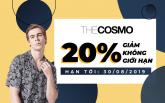 Giảm 20% không giới hạn cùng THE COSMO
