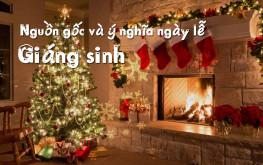 Nguồn gốc, ý nghĩa và biểu tượng ngày Lễ Giáng Sinh